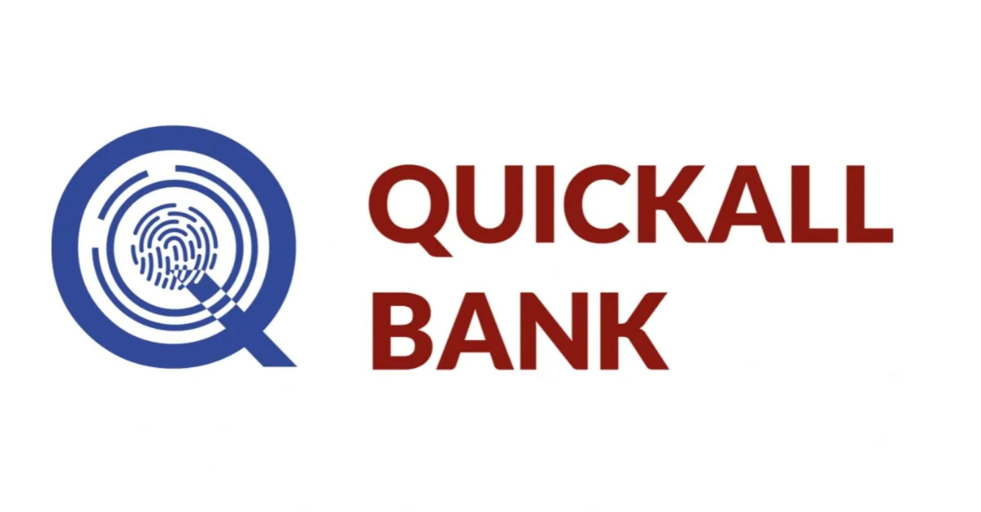 Introducing Quickall Bank, A Next Generation Bank