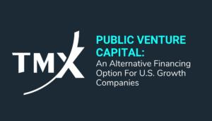 Public Venture Capital: An Alternative Financing Option For U.S.  Growth Companies
