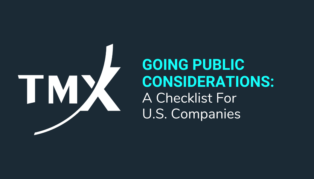 Going Public Considerations: A Checklist For U.S. Companies