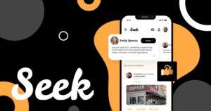 Seek App Raises $4 Million For New Influencer-Centric Consumer Leisure Recommendation Platform